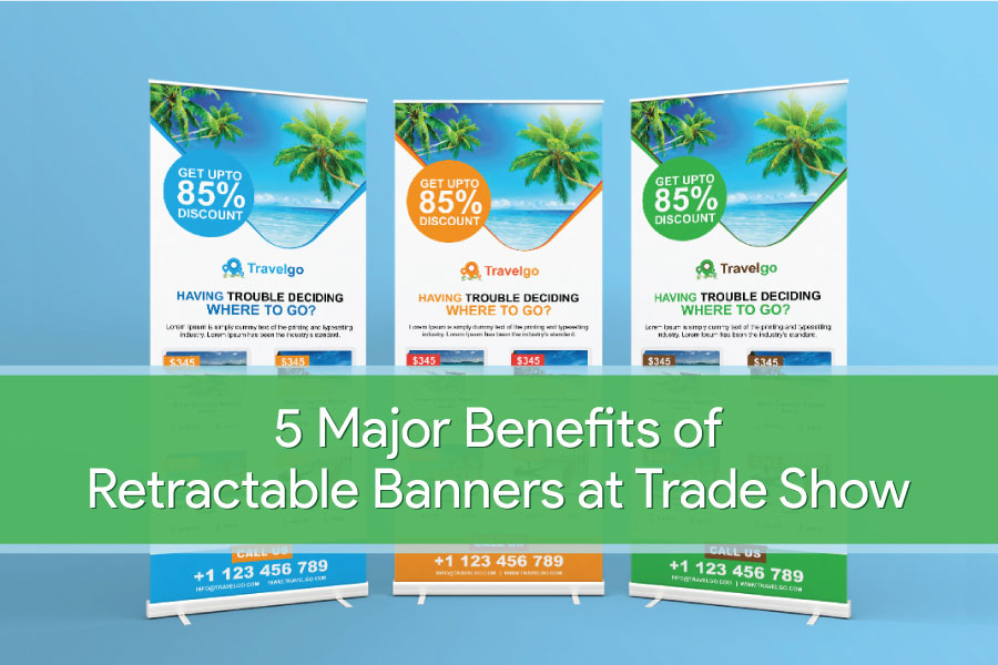 5 Major Benefits of Retractable Banners at Trade Show