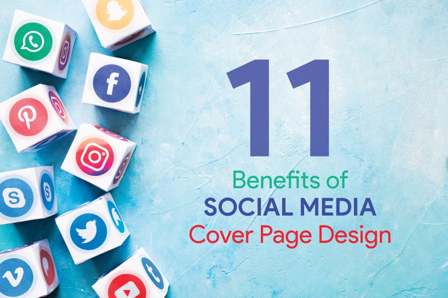 11 Benefits of Social Media Cover Page Design